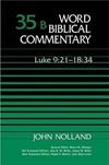Word Biblical Commentary: Volume 35b: Luke 9:21–18:34 (WBC)