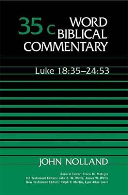 Word Biblical Commentary: Volume 35c: Luke 18:35–24:53 (WBC)