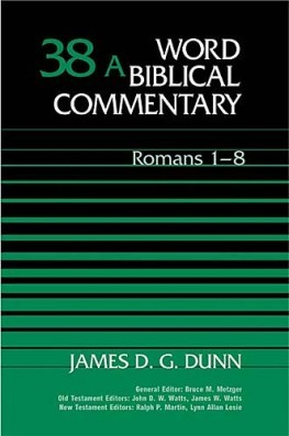Word Biblical Commentary: Volume 38a: Romans 1–8 (WBC)