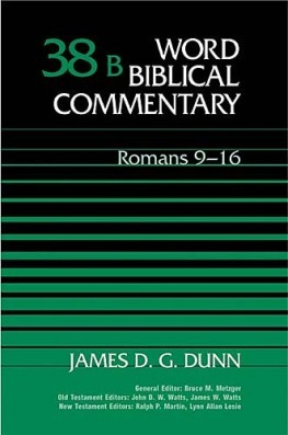 Word Biblical Commentary: Volume 38b: Romans 9–16 (WBC)