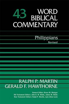 Word Biblical Commentary: Volume 43: Philippians, Rev. Ed. (WBC)