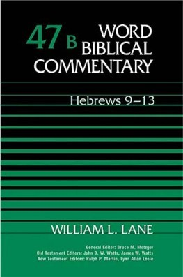 Word Biblical Commentary: Volume 47b: Hebrews 9–13 (WBC)