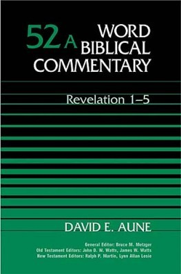 Word Biblical Commentary: Volume 52a: Revelation 1–5 (WBC)