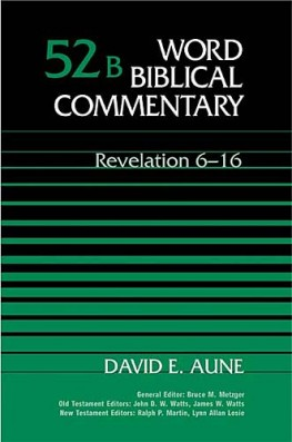 Word Biblical Commentary: Volume 52b: Revelation 6–16 (WBC)