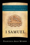 Brazos Theological Commentary: 1 Samuel