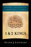 Brazos Theological Commentary: 1 and 2 Kings (BTC)