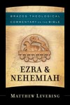 Brazos Theological Commentary: Ezra and Nehemiah