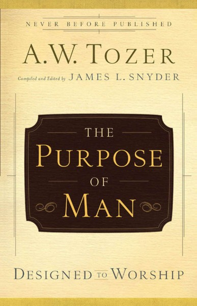 The Purpose of Man Designed to Worship