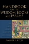 Baker Handbook on the Wisdom Books and Psalms