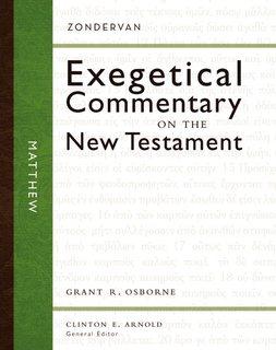 Zondervan Exegetical Commentary on the New Testament (ZECNT): Matthew
