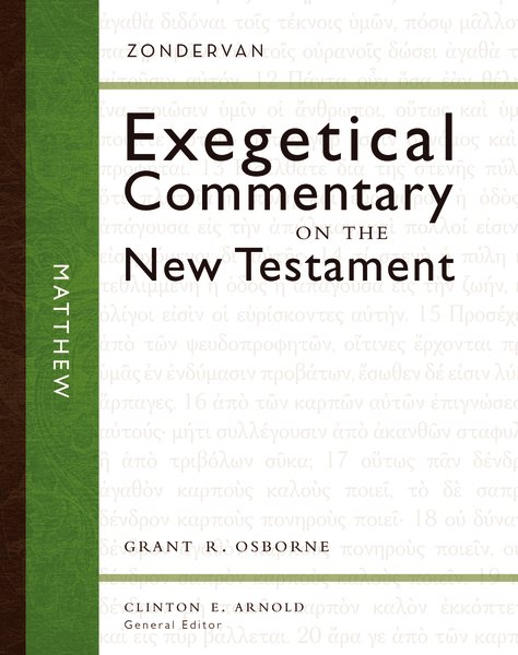 Zondervan Exegetical Commentary on the New Testament (ZECNT): Matthew