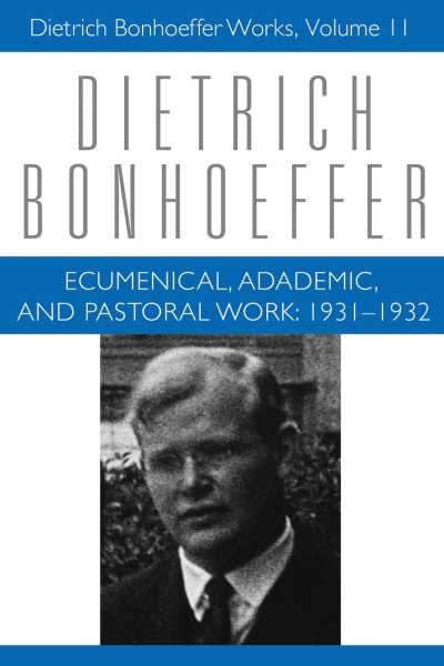 Ecumenical, Academic and Pastoral Work: 1931-1932