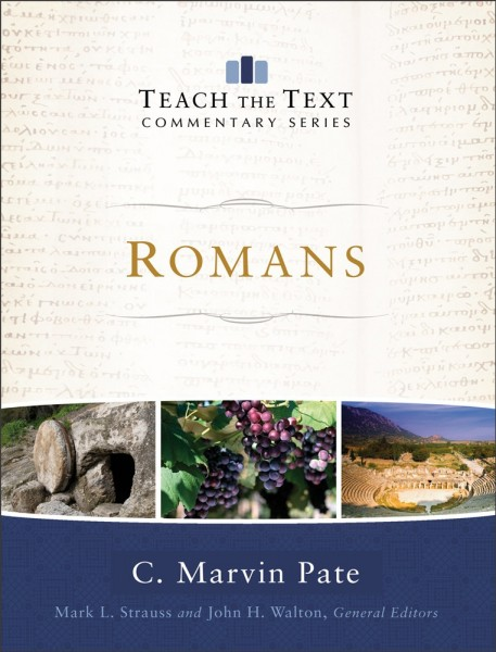 Teach the Text Commentary Series: Romans