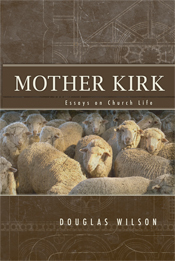 Mother Kirk: Essays on Church Life