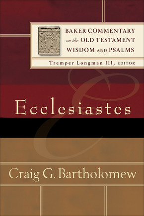 Baker Commentary on the Old Testament: Wisdom and Psalms - Ecclesiastes