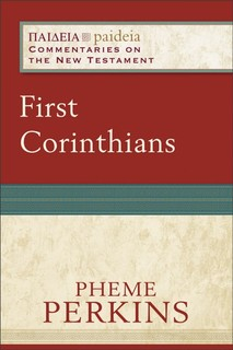 Paideia: Commentaries on the New Testament - 1 Corinthians