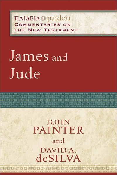 Paideia: Commentaries on the New Testament - James and Jude