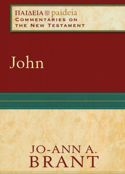 Paideia: Commentaries on the New Testament — John (PAI)