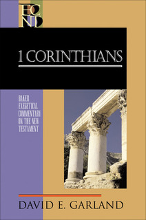 1 Corinthians: Baker Exegetical Commentary on the New Testament (BECNT)