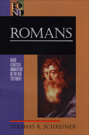 Romans: Baker Exegetical Commentary on the New Testament (BECNT)