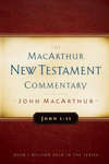 John 1-11 MacArthur New Testament Commentary