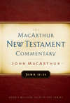 John 12-21 MacArthur New Testament Commentary