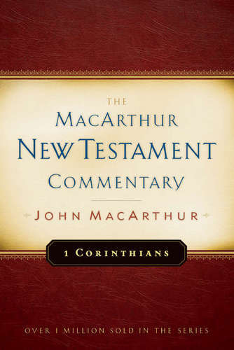 1 Corinthians MacArthur New Testament Commentary