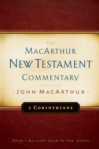 2 Corinthians MacArthur New Testament Commentary