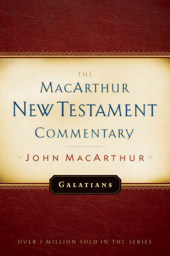 Galatians MacArthur New Testament Commentary