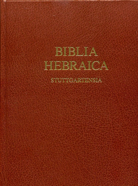 Biblia Hebraica Stuttgartensia (BHS) with Critical Apparatus