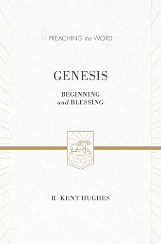 Preaching the Word - Genesis