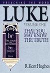 Preaching the Word - Luke Volume 1