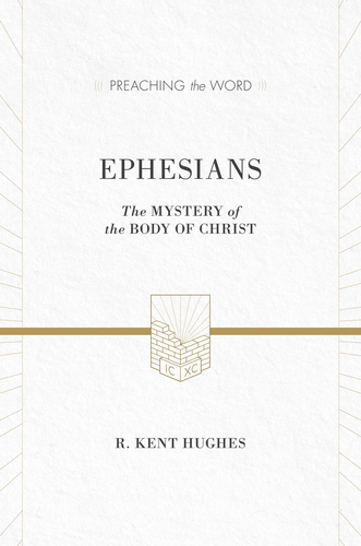 Preaching the Word - Ephesians