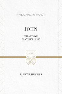 Preaching the Word - John