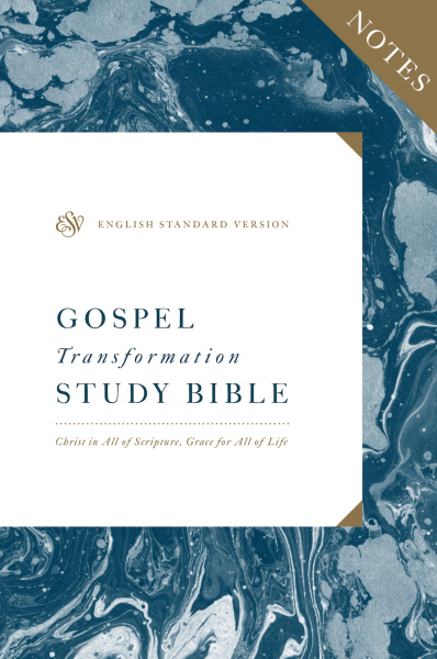 Gospel Transformation Bible Notes