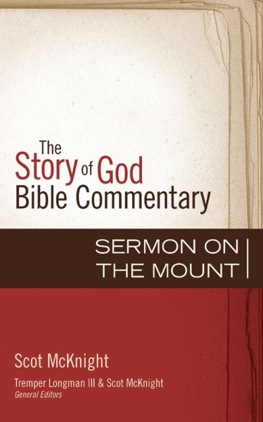Sermon on the Mount : Story of God Bible Commentary (SGBC)