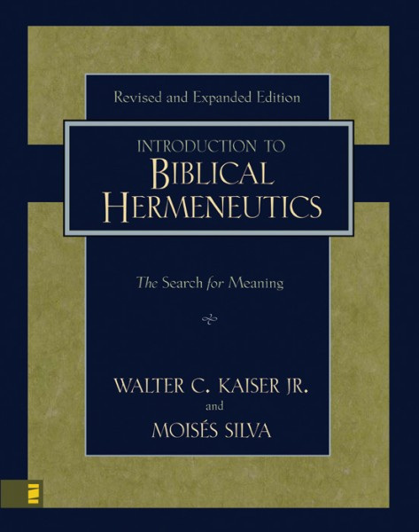 Introduction to Biblical Hermeneutics, An