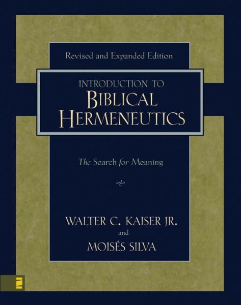 Introduction to Biblical Hermeneutics, An