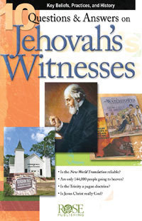 10 Questions & Answers on Jehovah Witnesses