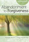 Abandonment to Forgiveness
