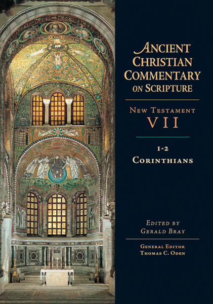 1-2 Corinthians: Ancient Christian Commentary on Scripture (ACCS)