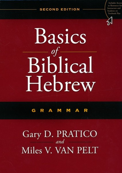Basics of Biblical Hebrew Grammar, Second Edition