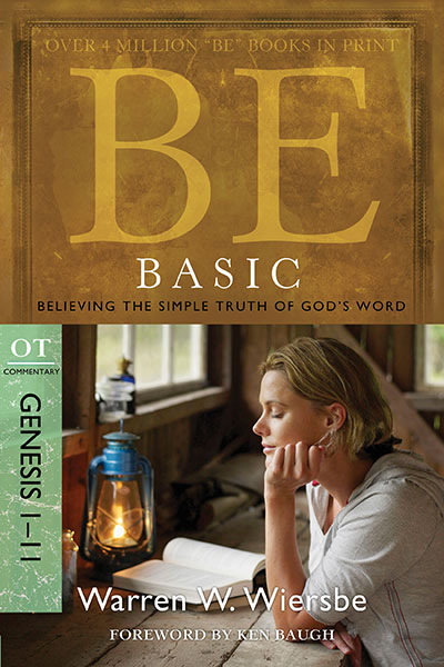 BE Basic (Wiersbe BE Series - Genesis 1-11)