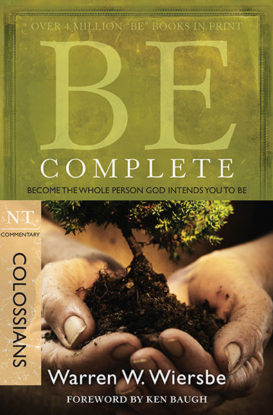 BE Complete (Wiersbe BE Series - Colossians)