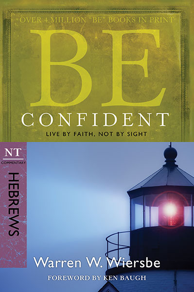 BE Confident (Wiersbe BE Series - Hebrews)
