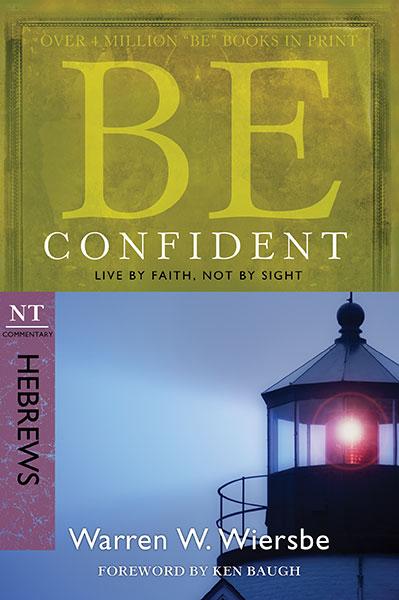 BE Confident (Wiersbe BE Series - Hebrews)