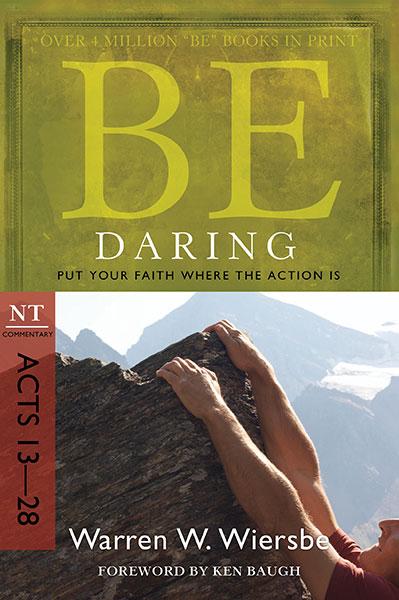 BE Daring (Wiersbe BE Series - Acts 13-28)