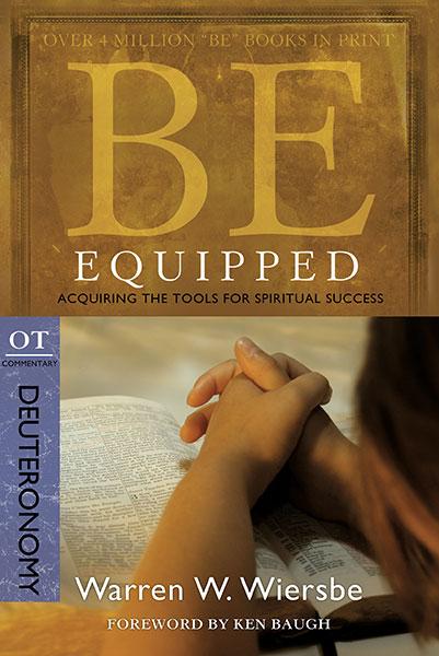 BE Equipped (Wiersbe BE Series - Deuteronomy)