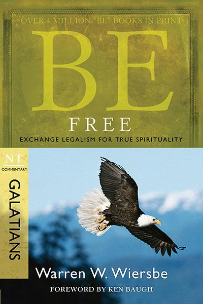 BE Free (Wiersbe BE Series - Galatians)