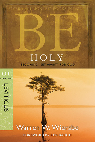 BE Holy (Wiersbe BE Series - Leviticus)